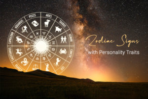 12 Zodiac Signs and Their Best Personality Traits and Qualities